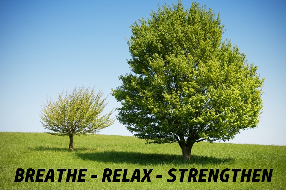 breathe - relax - strengthen